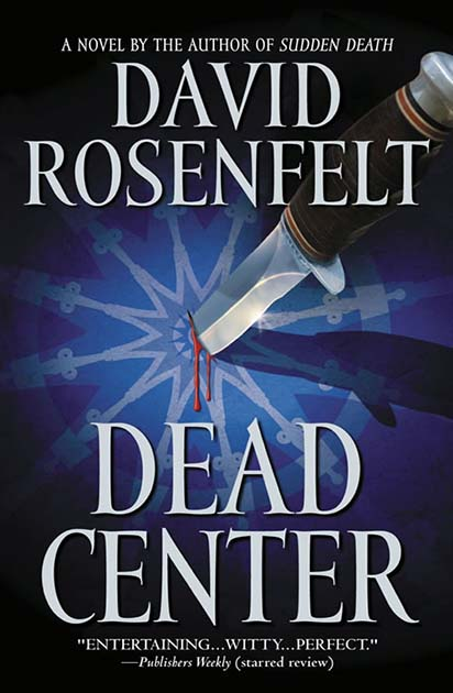 Deaed Center by David Rosenfelt